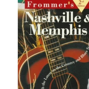 City Nashville & Memphis, 2nd Ed.: Pb (Frommer's City Guides)