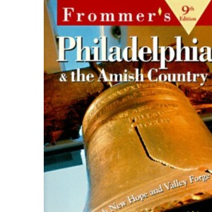 Philadelphia and the Amish Country (Frommer's Complete Guides)