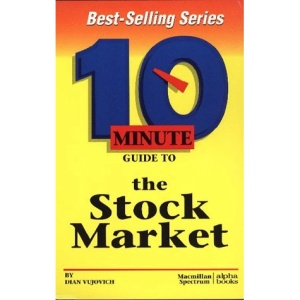 10 Minute Guide to the Stock Market (10 minute guides)