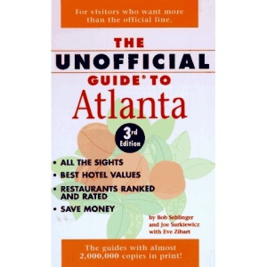 The Unofficial Guide to Atlanta 1997 (Frommer's Unofficial Guides)
