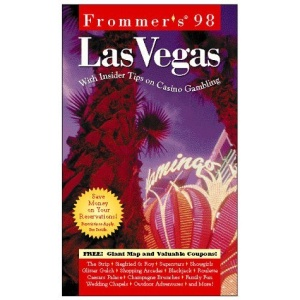 Las Vegas 1998: With Insider Tips on Gambling (Frommer's Complete City Guides)
