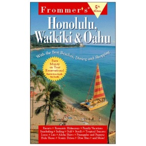 Honolulu, Waikiki and Oahu (Frommer's Complete Guides)