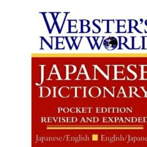 Websters New World Japanese Dictionary: Japanese/English, English/Japanese
