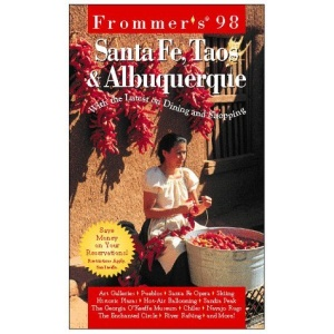Complete: Santa Fe, Taos & Alburquerque '98 (Frommer's Complete City Guides)