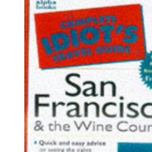 Cig To San Francisco (Complete Idiot's Guides)