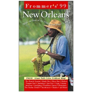 Complete: New Orleans '99 (Frommer's Complete City Guides)