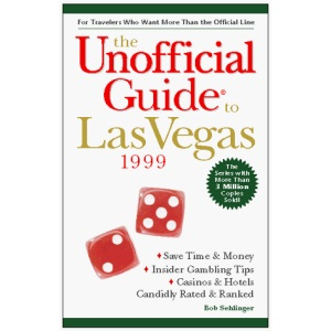 The Unoffical Guide to Las Vegas 1999 (Macmillan Travel Series)