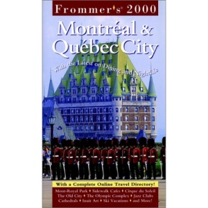 Montreal and Quebec City (Frommer's Complete City Guides)