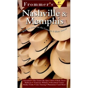 Frommer's Guide to Nashville and Memphis (Frommer's Nashville & Memphis)