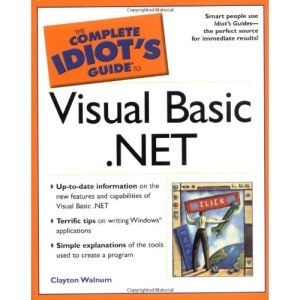 The Complete Idiot's Guide to Visual Basic.NET