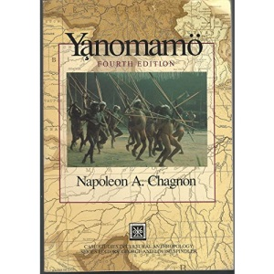 Yanomamo (Case Studies in Cultural Anthropology)
