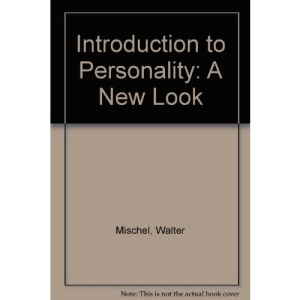 Introduction to Personality: A New Look