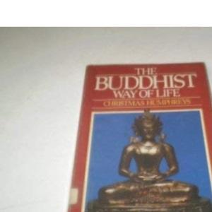 The Buddhist Way of Life (Mandala Books)