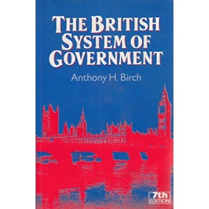 The British System of Government (Minerva S.)