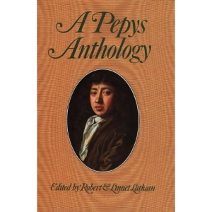 A Pepys Anthology (Latham, Peter)
