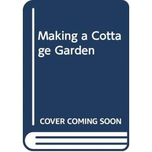 Making a Cottage Garden