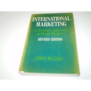 International Marketing: Strategic Approach to World Markets