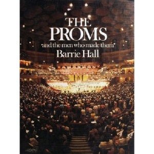 The Proms and the Men Who Made Them (BBC Proms)