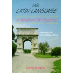 The Latin Language: A Handbook for Students (Oliver & Boyd)