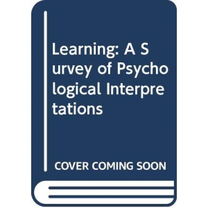 Learning: A Survey of Psychological Interpretations