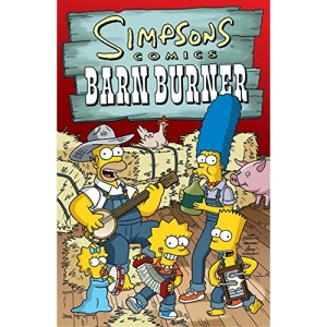 Simpsons Comics Barn Burner (Simpsons Comic Compilations)