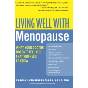 Living Well with Menopause: What Your Doctor Doesn't Tell You...That You Need to Know (Living Well (Collins))