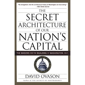 Secret Architecture of Our Nation's Capital