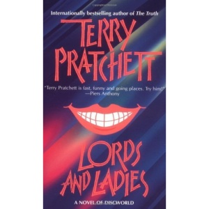 Lords and Ladies (Discworld Novels)