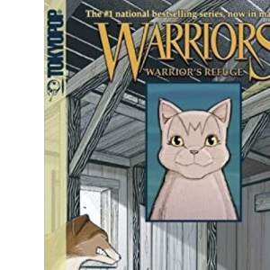 Warrior's Refuge (Warriors (TokyoPop))