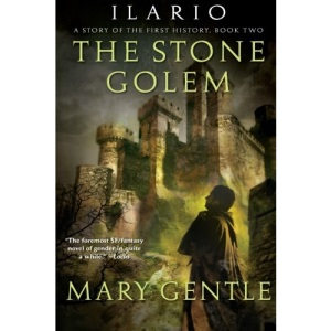 The Stone Golem: A Story of the First History (Ilario)