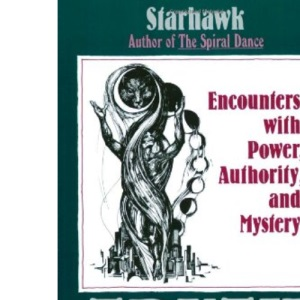 Truth or Dare: Encounters with Power, Authority and Mystery