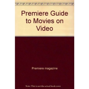 Premiere Guide to Movies on Video