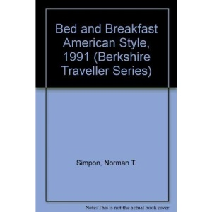 B&B American Style: 1991 (Berkshire traveller series)