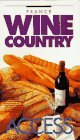 France: Wine Country (Access Guides)