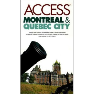 Montreal and Quebec City (Access Guides)