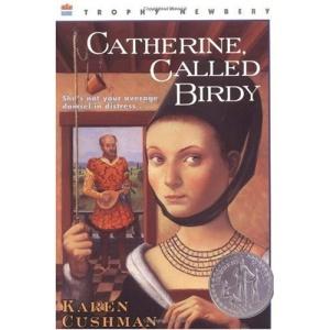 Catherine, Called Birdy (Trophy Newbery)