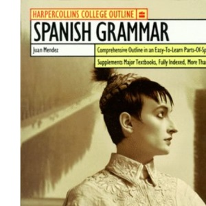 Spanish Grammar (Outline S.)