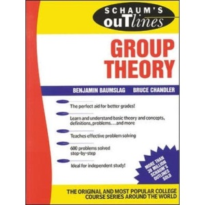 Schaum's Outline of Group Theory (Schaum's Outline Series)