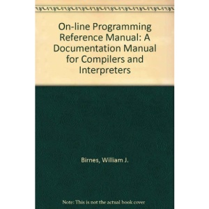 On-line Programming Reference Manual: A Documentation Manual for Compilers and Interpreters