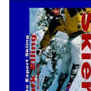 The All-mountain Skier: The Way to Expert Skiing