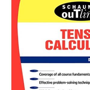 Schaum's Outline of Tensor Calculus (Schaum's Outline Series)