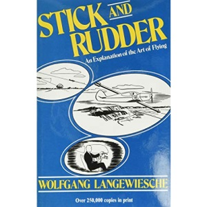Stick and Rudder: An Explanation of the Art of Flying: