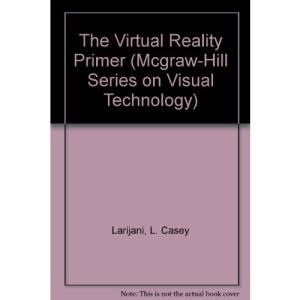Virtual Reality Primer (Visual Technology S.)