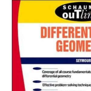 Schaum's Outline of Differential Geometry (Schaum's Outline Series)