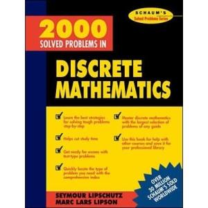 2000 Solved Problems in Discrete Mathematics (Schaum's Solved Problems Series)