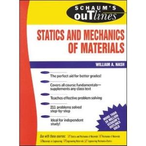 Schaum's Outline Of Statics and Mechanics of Materials (Schaum's Outline Series)