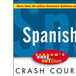 Schaum's Easy Outline of Spanish (Schaum's Easy Outlines)