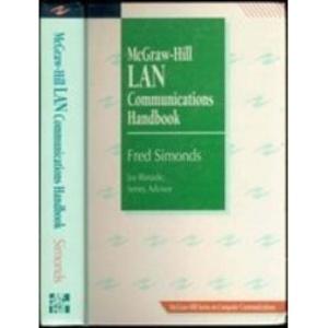 McGraw-Hill LAN Communications Handbook (McGraw-Hill Series on Computer Communications)