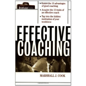 Effective Coaching (Briefcase Books Series)