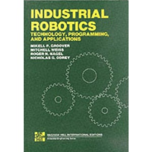 Industrial Robotics: Technology, Programming and Applications